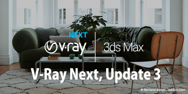 V-Ray Next for 3dsMax, Update 3がリリース