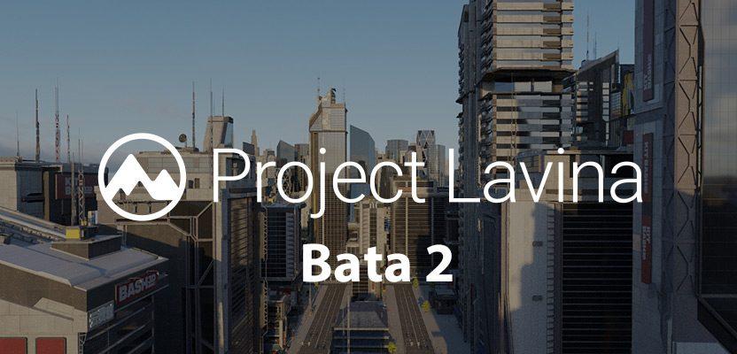 Project Lavina ベータ2がリリース