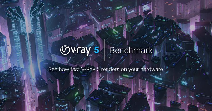 V-Ray 5 ベンチマーク提供開始